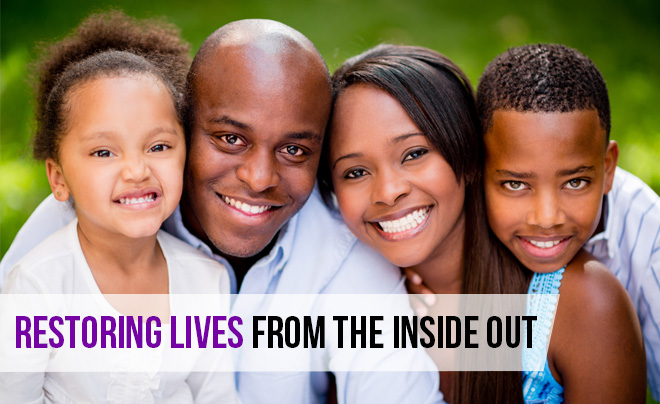 Restoring Lives From the Inside Out